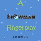 Winter Snowman Finger Play!!