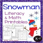 Winter Snowman Theme unit Literacy and Math Common Core