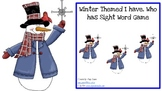Winter Themed I have, Who has game for Sight Words