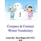 Winter Vocabulary Compare & Contrast to Develop Verbal Reasoning