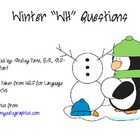 Winter &quot;WH&quot; Questions for IDD