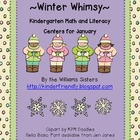 Winter Whimsy Kindergarten Math and Literacy Centers for January