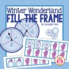Winter Wonderland Fill The Frame:  Five and Ten Frame Math Game