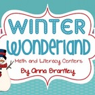 Winter Wonderland Math and Literacy Centers!