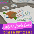 Winter Wonderland Social Pragmatics Pack