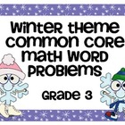 Winter Word Problems - Aligned to Common Core Standards