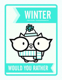 Winter Would You Rather