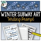 Winter Writing Prompt / Subway Art Idea