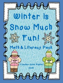 Winter is Snow Much Fun Math and Literacy Packet