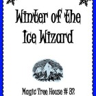 Winter of the Ice Wizard Unit: Comprehension, Vocab, Seque
