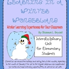 Winter/January Unit:  Learning in a Winter Wonderland
