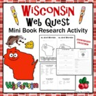 Wisconsin Web Quest Research Mini-Book Activity