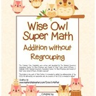 """Wise Owl Super Math"" Addition Without Regrouping - Common"