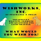 Wishworks, Inc. - Activities for the Novel by Stephanie S. Tolan