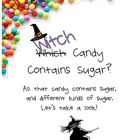 Witch Candy Contains Sugar?