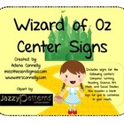 Wizard of Oz Center Signs