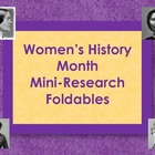 Women&#039;s History Month - Mini-Research Foldable Books