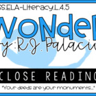 Wonder R.J Palacio - Common Core Standards - Close Reading