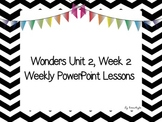 Wonders - 2nd grade - Unit 2 - Week 2 Lessons Day by Day