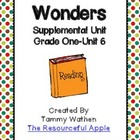 Wonders Supplemental Unit {Grade 1-Unit 6}