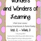 Wonders of Learning - Unit 2, Week 3 - Reading Comprehensi