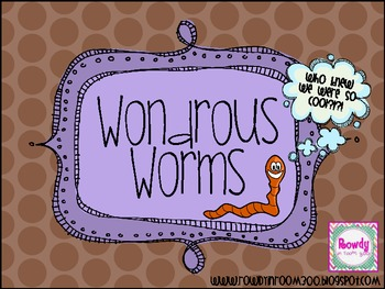 Wondrous Worms FREE packet {Math, literacy, and Science fu