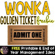 Wonka Week Golden Ticket Freebie -- End of Year Activity