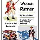 """Woods Runner"", by Gary Paulsen, Literature Unit, 73 total"