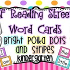 Word Cards SF Reading Street Kindergarten {Bright Polka Do