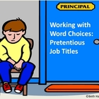 Word Choices: Prestigious Job Titles