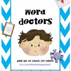 Word Doctors- COMMON CORE ALIGNED
