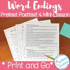 Word Endings Pre and Post test, and Mini Lesson