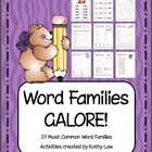 Word Families GALORE!