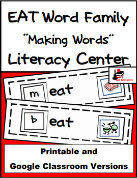 Word Family Making Words Center - EAT Family