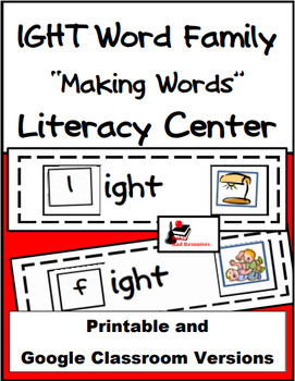 Word Family Making Words Center - IGHT Family