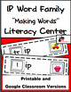 Word Family Making Words Center - IP Family