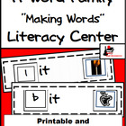 Word Family Making Words Center - IT Family