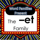 Word Family Packet (The -et Family)
