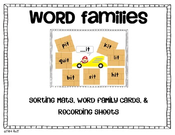 Word Family Sort {-at, -it, -ack, -ick}