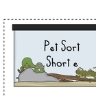 Word Family Sort- short e (pets)
