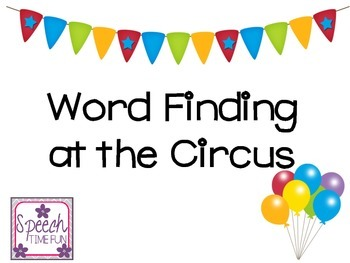 Word Finding Fun at the Circus