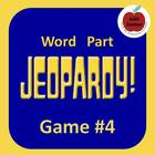 Word Part Jeopardy (4)