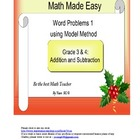 Word Problem Made Easy1 - Model Method for Grade 3 &amp;4 Addi