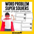 Word Problem SUPER Solvers! {An Editable Math Intervention