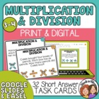 Word Problem Task Cards: 32 Multiplication and Division Ca
