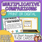 Word Problem Task Cards:32 Multiplicative Comparison Cards