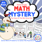 Word Problems-Math Mystery-Case of the Silly Snow Day Grade 3