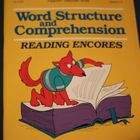 Word Structure and Comprehension Gr. 3-6 Reading Encores