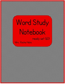 Word Study Notebook ready set GO!