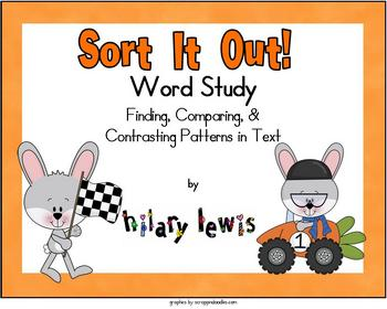 Word Study - Sort It Out! - Patterns in Text